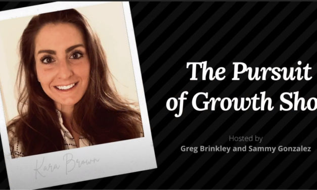 Kara Brown – The Pursuit of Growth Show 003